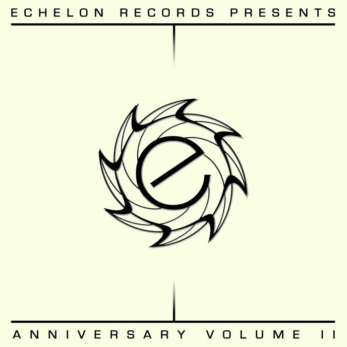 DE BRAY, Tomas/IMA GIN/ROBERT D HANDELSKAI/JADY SYNTHMAN - Echelon Anniversary Vol II