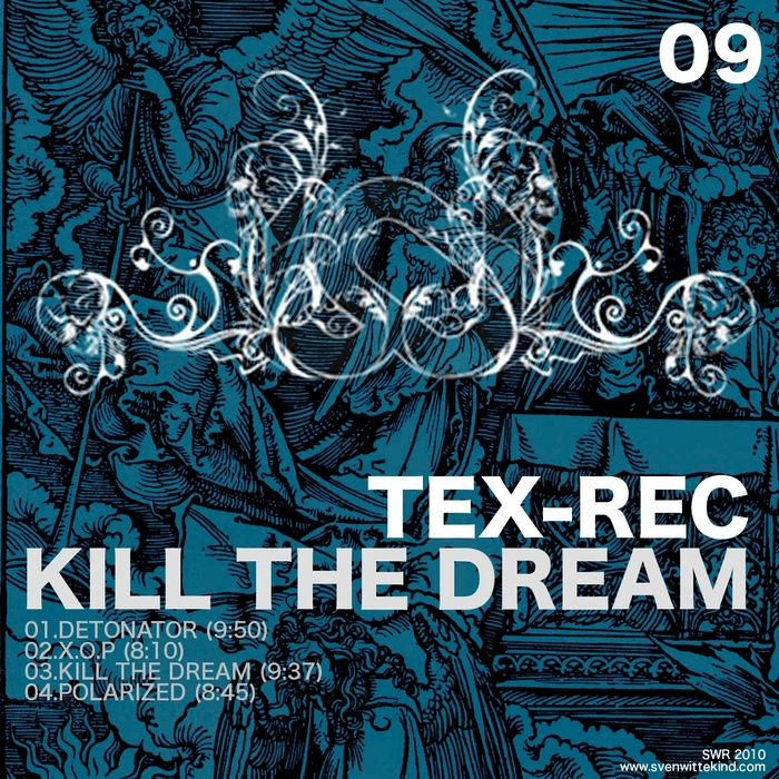 TEX REC - Kill The Dream EP