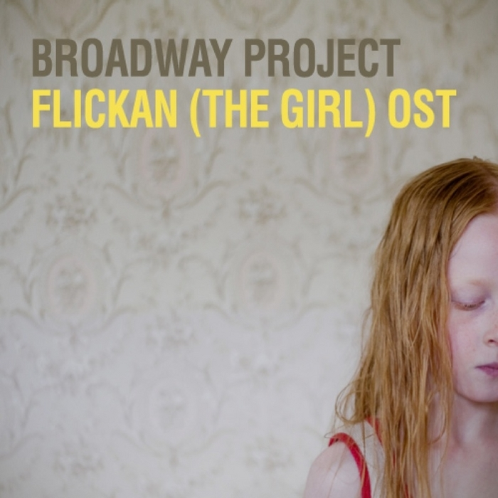 BROADWAY PROJECT - Flickan (aka The Girl) OST