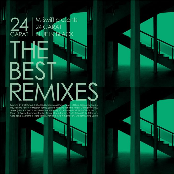 M SWIFT presents 24 CARAT - The Best Remixes EP