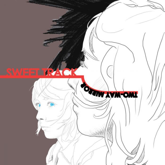 SWEET TRACK - Two-Way Mirror