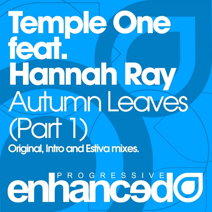 TEMPLE ONE feat HANNAH RAY - Autumn Leaves (Part One)
