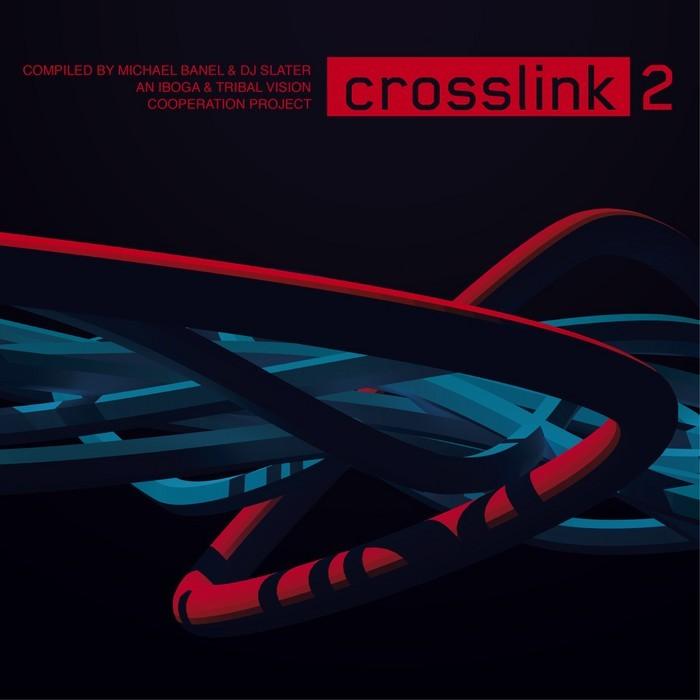 DJ SLATER/VARIOUS - Crosslink 2