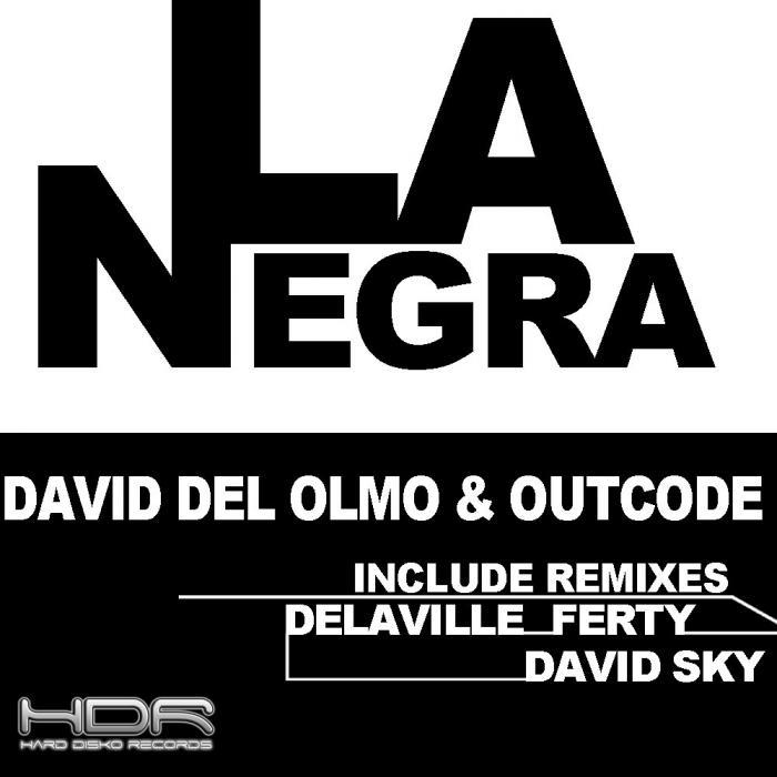 DEL OLMO, David/OUTCODE/ANDRES POWER - LaNegra