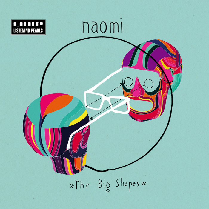 NAOMI - The Big Shapes