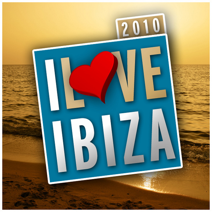 VARIOUS - I Love Ibiza 2010