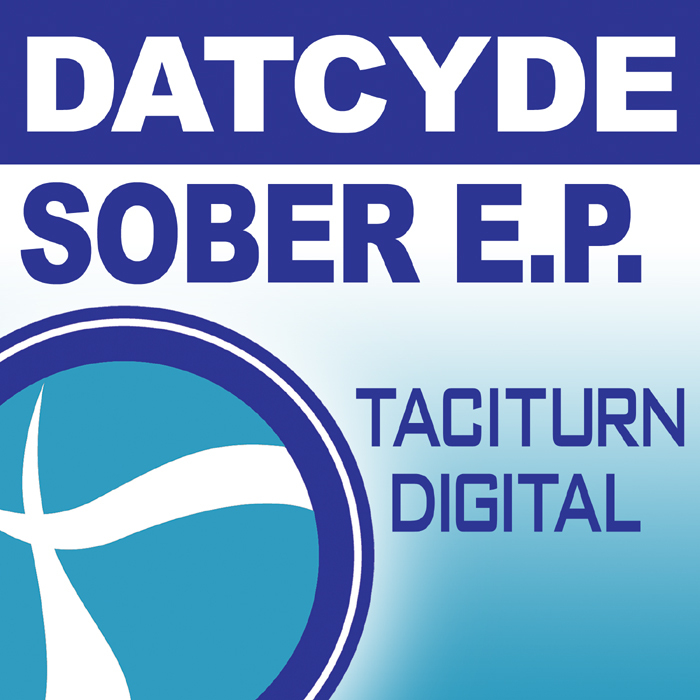 DATCYDE - Sober EP