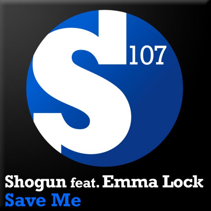 SHOGUN feat EMMA LOCK - Save Me