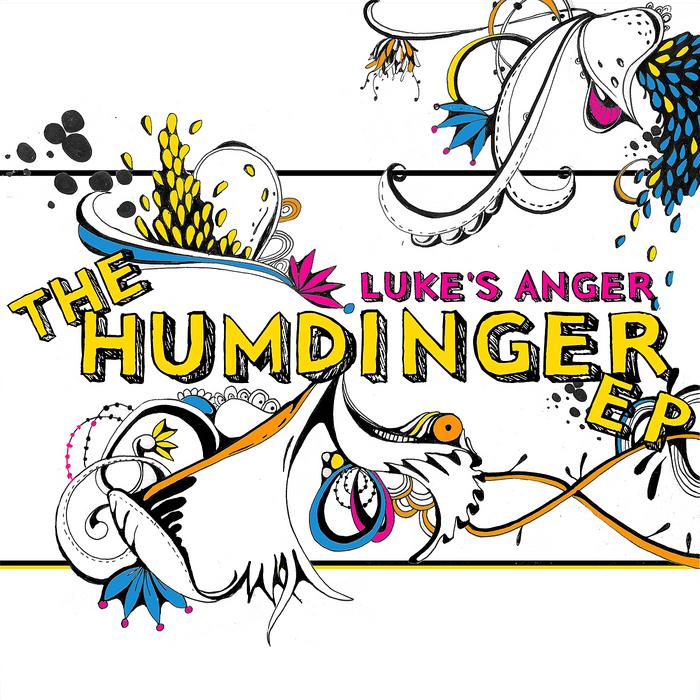 LUKES ANGER - The Humdinger EP