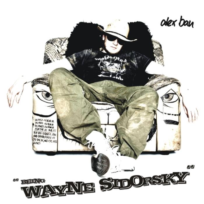 BAU, Alex - Being Wayne Sidorsky