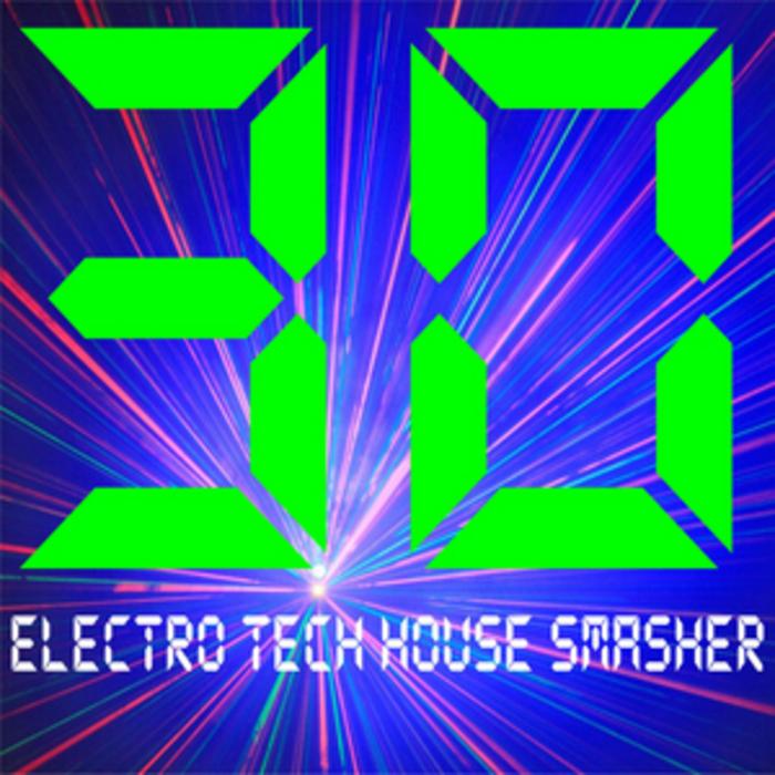 VARIOUS - 30 Electro Tech House Smasher