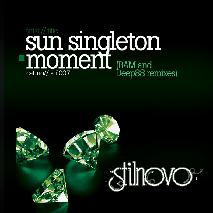SUN SINGLETON - Moment (BAM & Deep88 remixes)