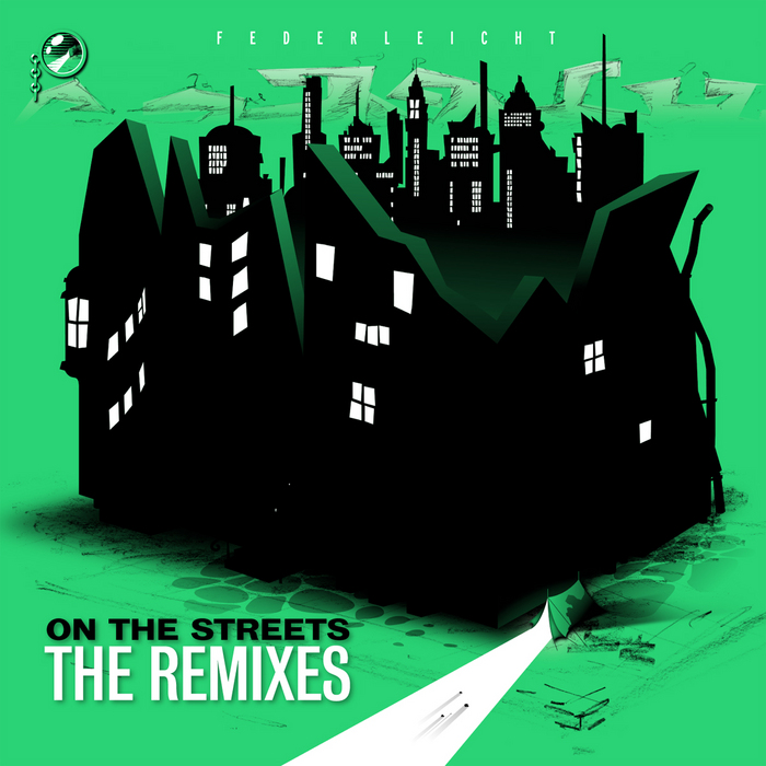 FEDERLEICHT - On The Streets (The remixes)
