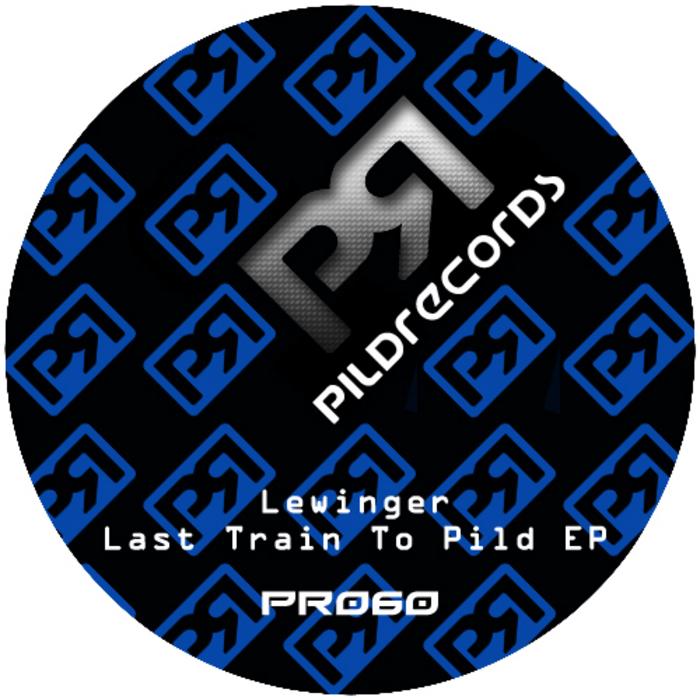 LEWINGER - Last Train To Pild EP