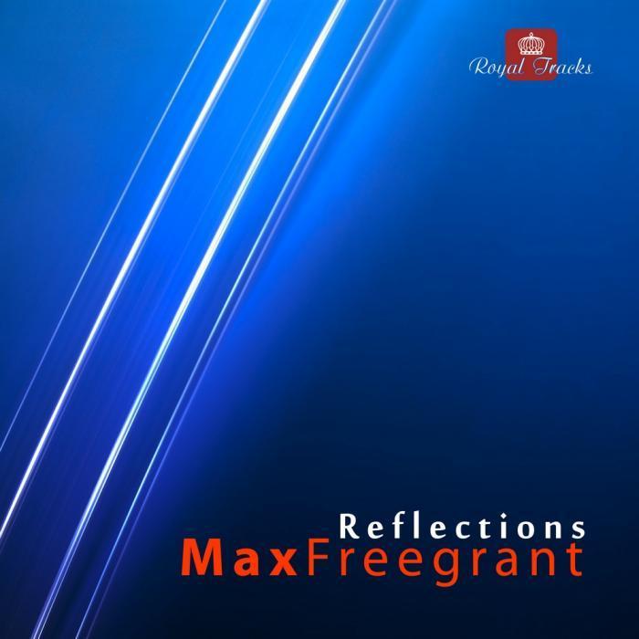 FREEGRANT, Max - Reflections