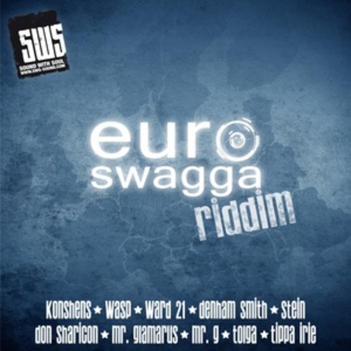 VARIOUS - Euro Swagga Riddim