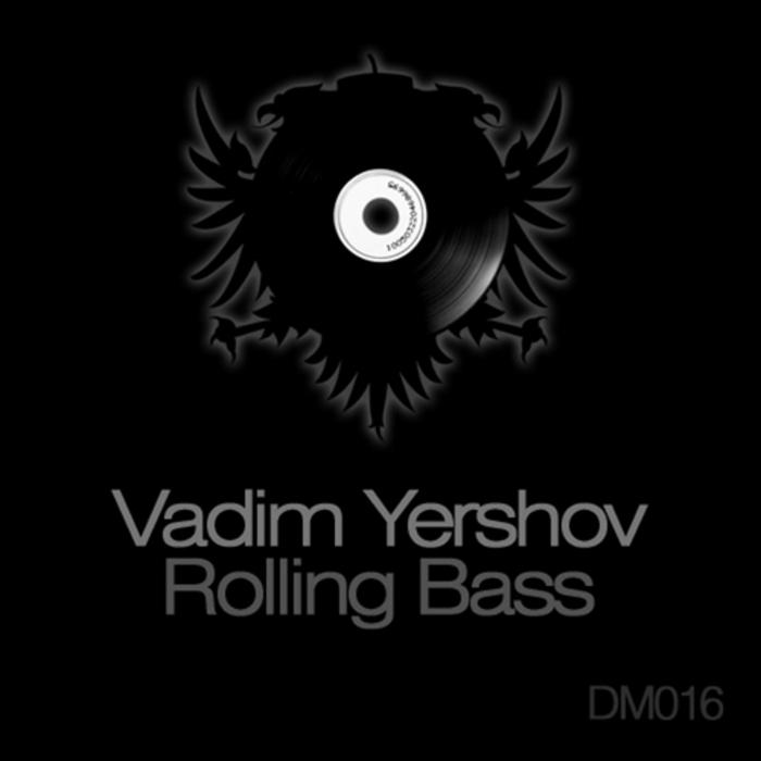 YERSHOV, Vadim - Rolling Bass