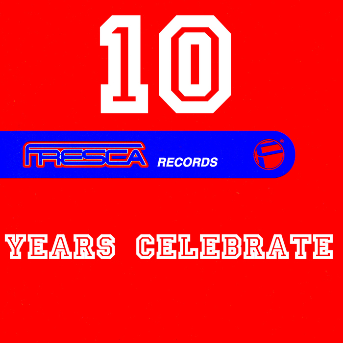 VARIOUS - Fresca Records