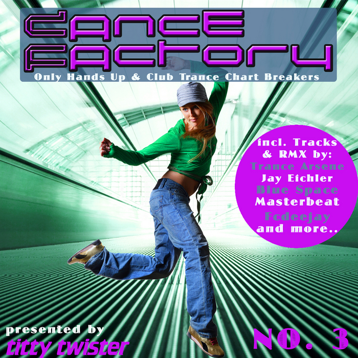 VARIOUS - Dance Factory Vol 3: Only Hands Up & Club Trance Chart Breakers