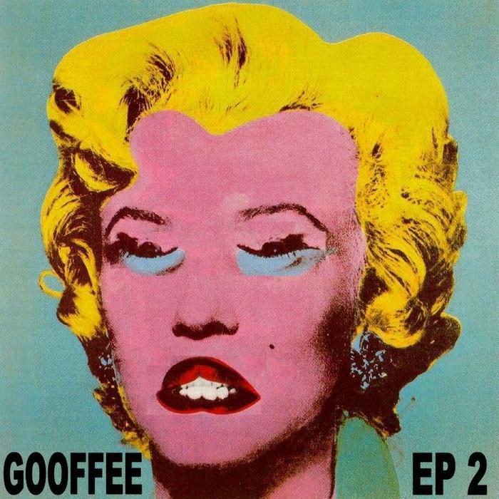 GOOFFEE - EP 2