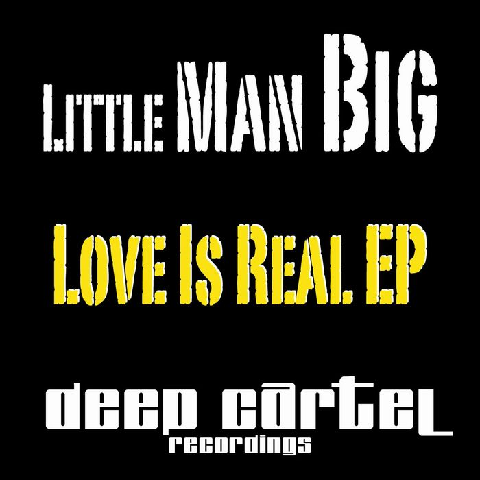 LITTLEMAN BIG - Love Is Real EP