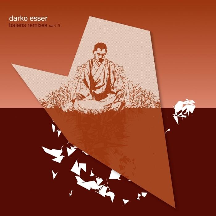 ESSER, Darko - Balans Remixes (Part 3)