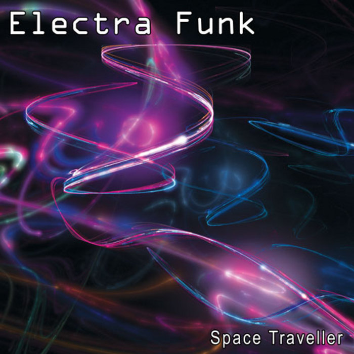 ELECTRA FUNK - Space Traveller