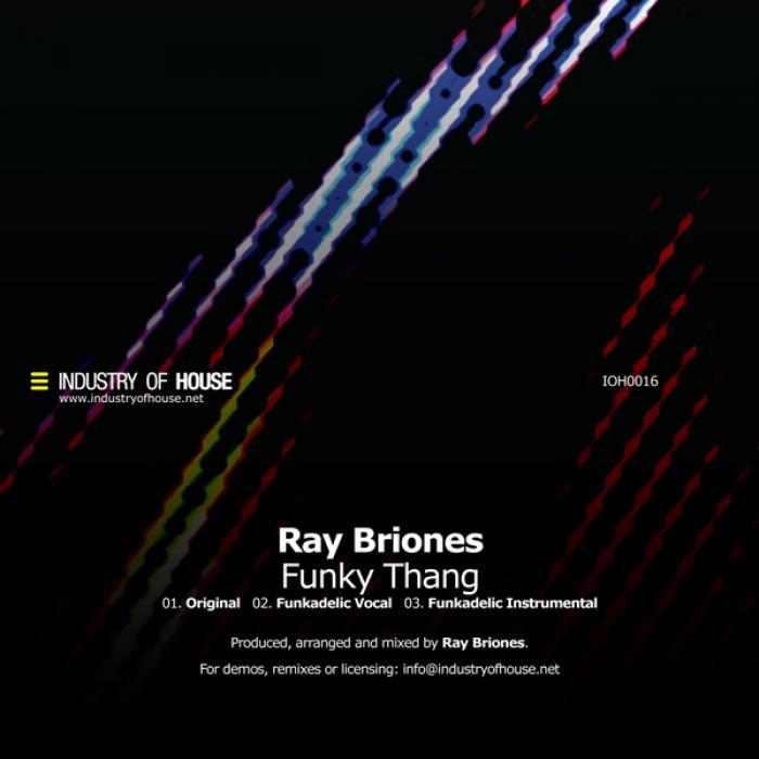 BRIONES, Ray - Funky Thang