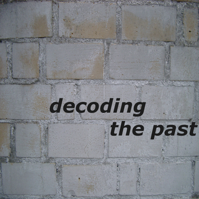 VARIOUS - Decoding The Past