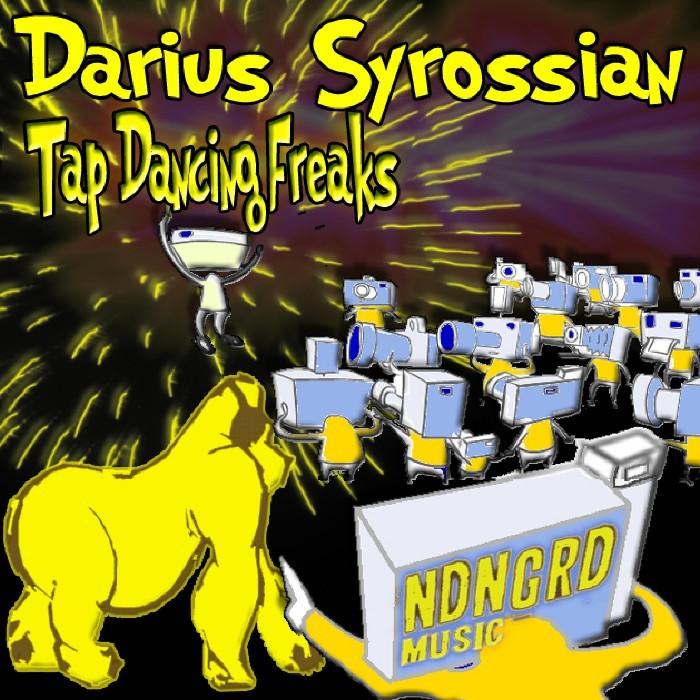 SYROSSIAN, Darius - Tap Dancing Freaks EP