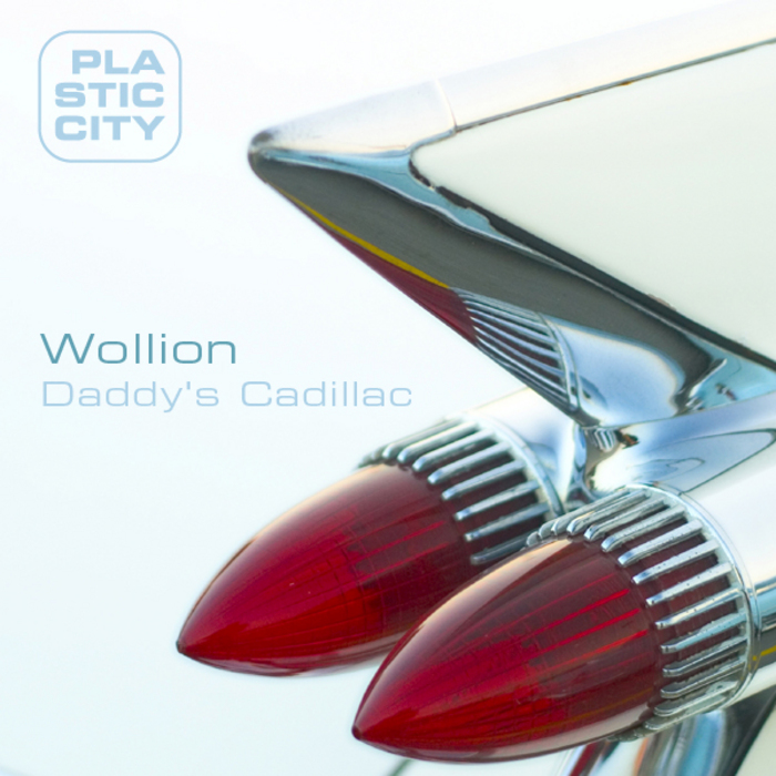 WOLLION - Daddy's Cadillac