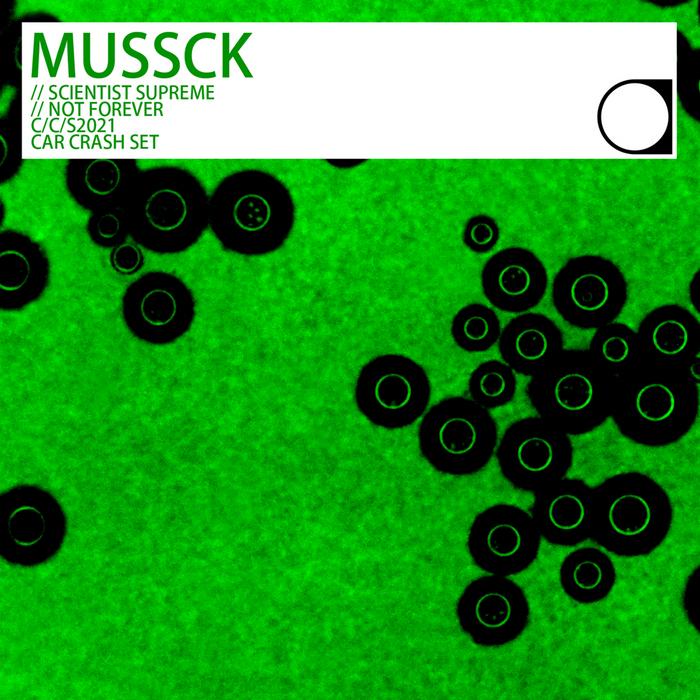 MUSSCK - Scientist Supreme
