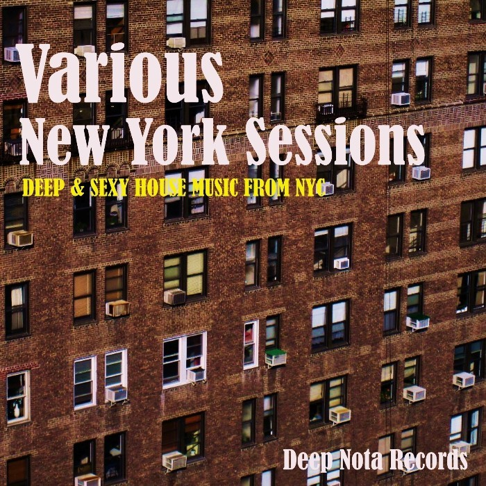 VARIOUS - New York Sessions (Deep & Sexy House Music From NYC)