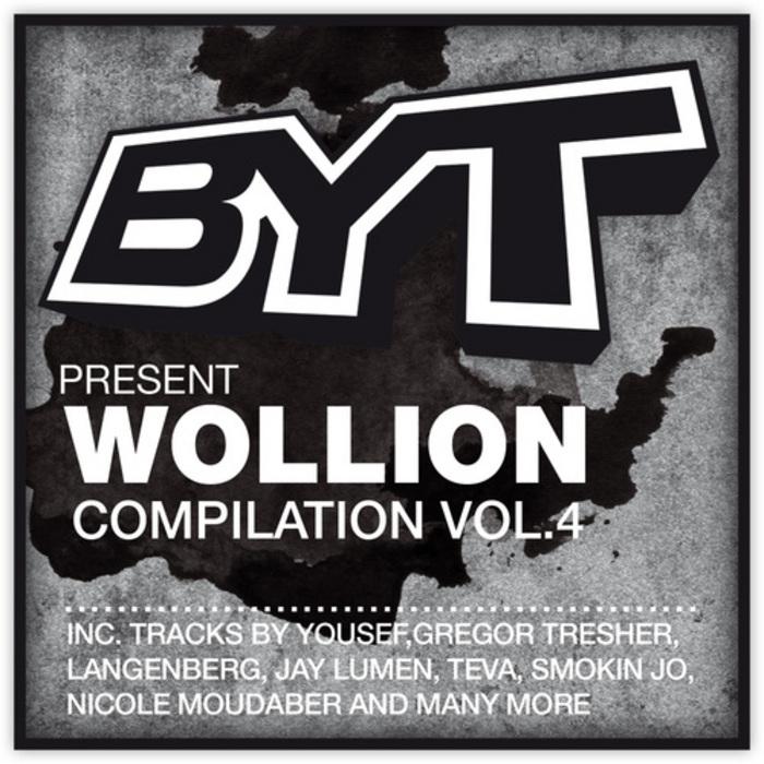 WOLLION/VARIOUS - BYT Presents Wollion (unmixed tracks)