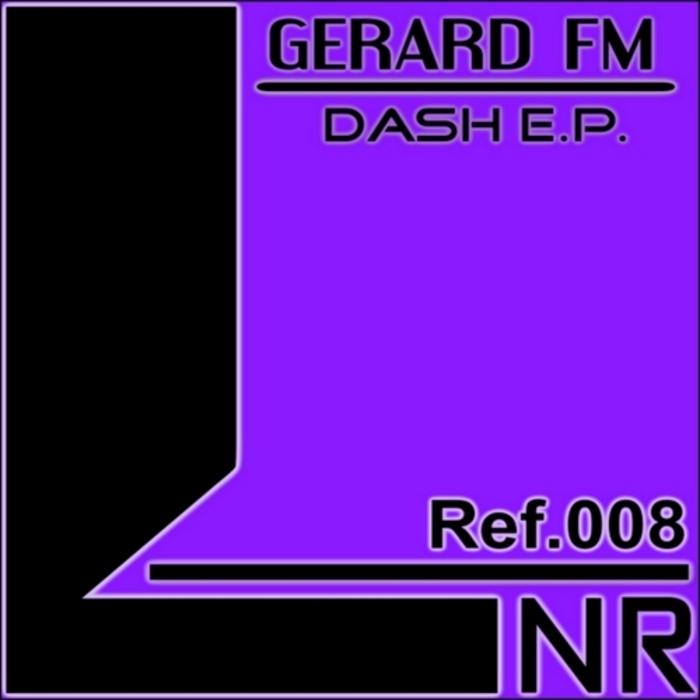 GERARD FM - Dash EP