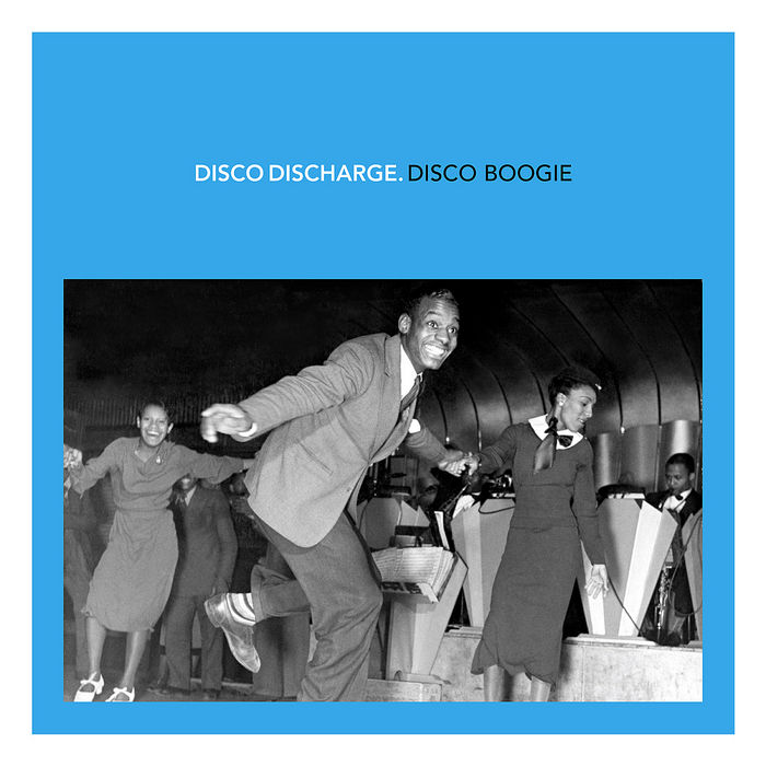 VARIOUS - Disco Discharge: Disco Boogie