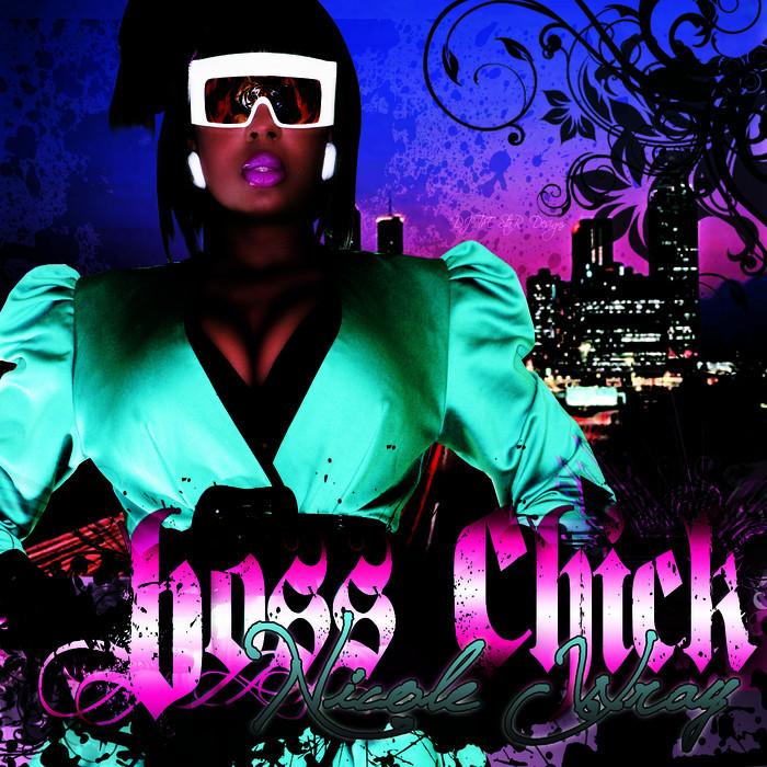 WRAY, Nicole - Boss Chick