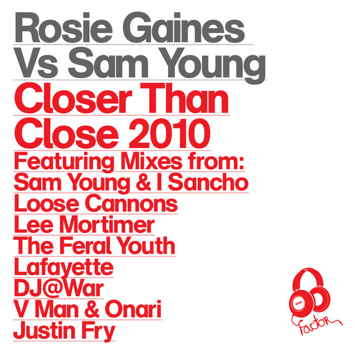 GAINES, Rosie/SAM YOUNG - Closer Than Close 2010