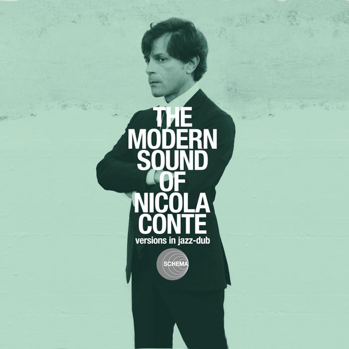 CONTE, Nicola/THE DINING ROOMS/MAKI MANNAMI/ROBERTO ROENA - The Modern Sound Of Nicola Conte
