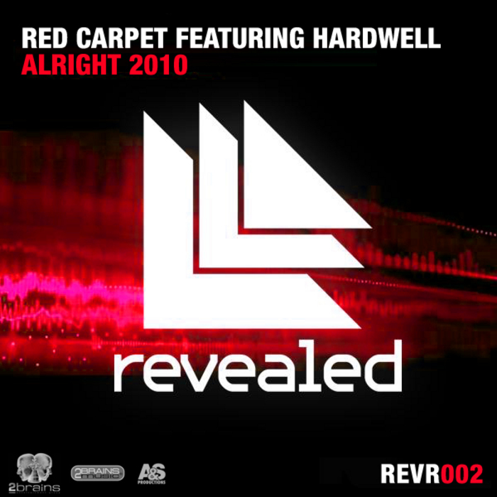 RED CARPET feat HARDWELL - Alright 2010