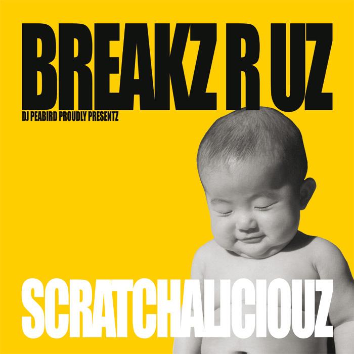 DJ PEABIRD - Scratchaliciouz