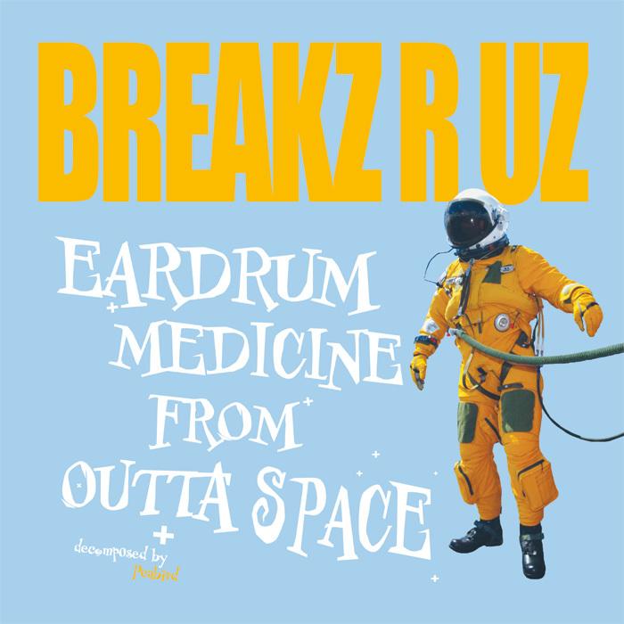 DJ PEABIRD - Eardrum Medicine From Outta Space
