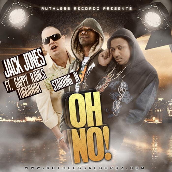 JACK JONES feat GAPPY RANKS - Oh No! (Explicit)