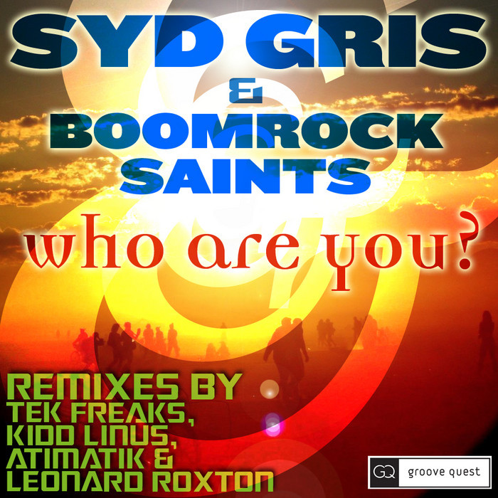 SYD GRIS & BOOMROCK SAINTS - Who Are You?