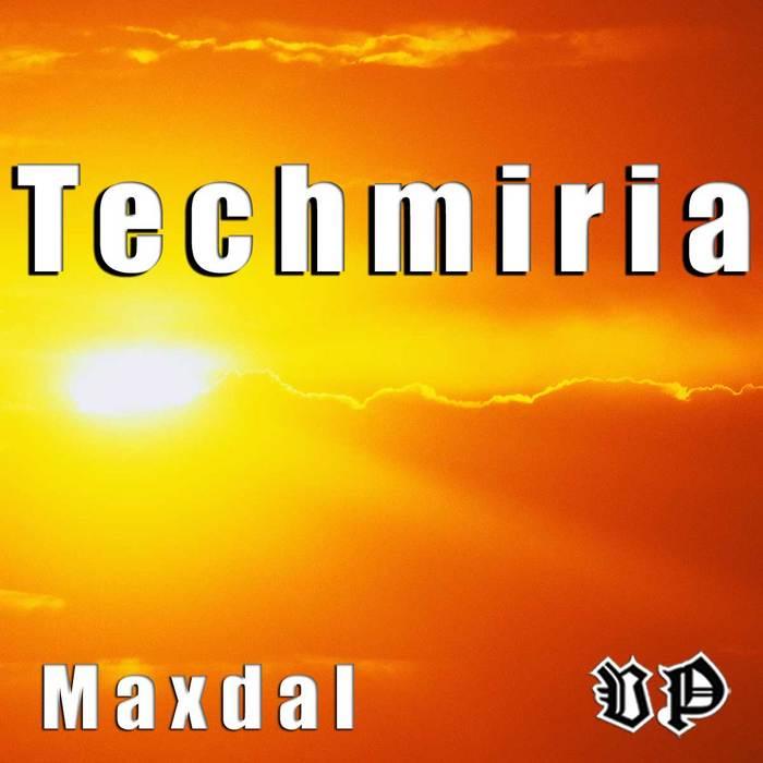 MAXDAL - Techmiria EP