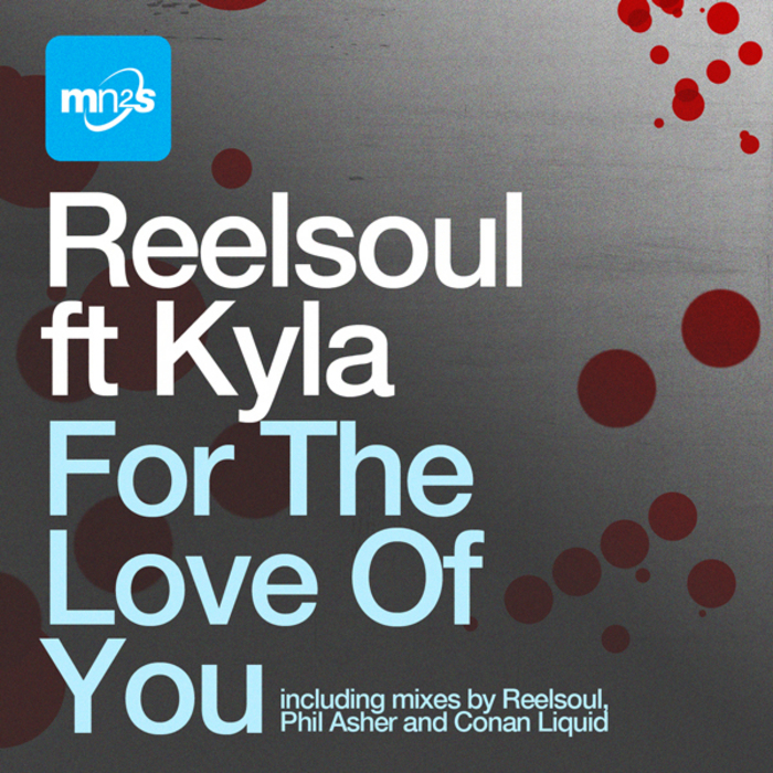 REELSOUL feat KYLA - For The Love Of You