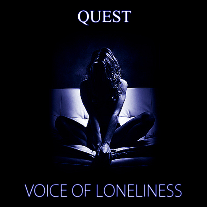 QUEST - Voice Of Loneliness