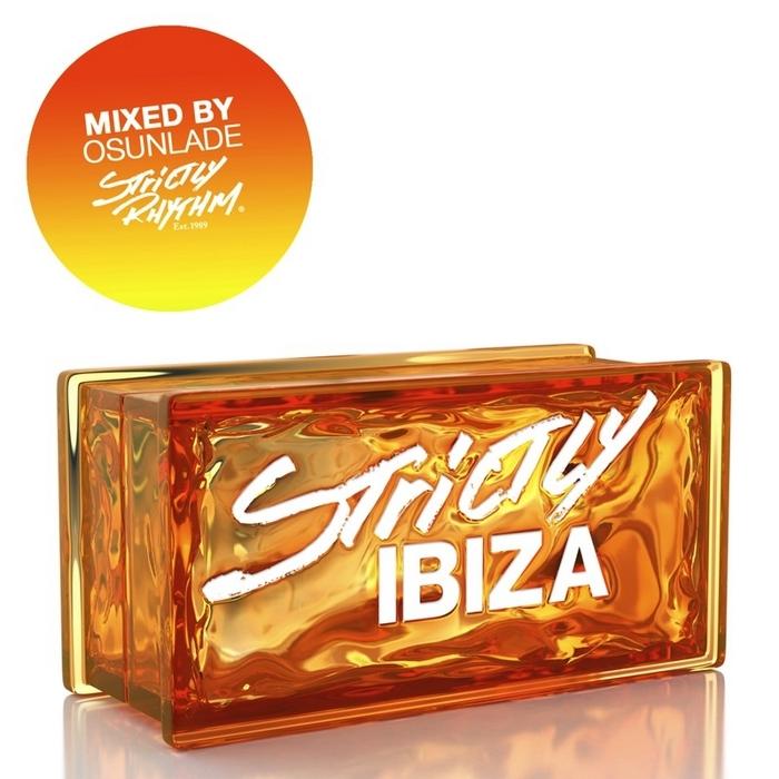 OSUNLADE/VARIOUS - Strictly Ibiza (unmixed tracks)