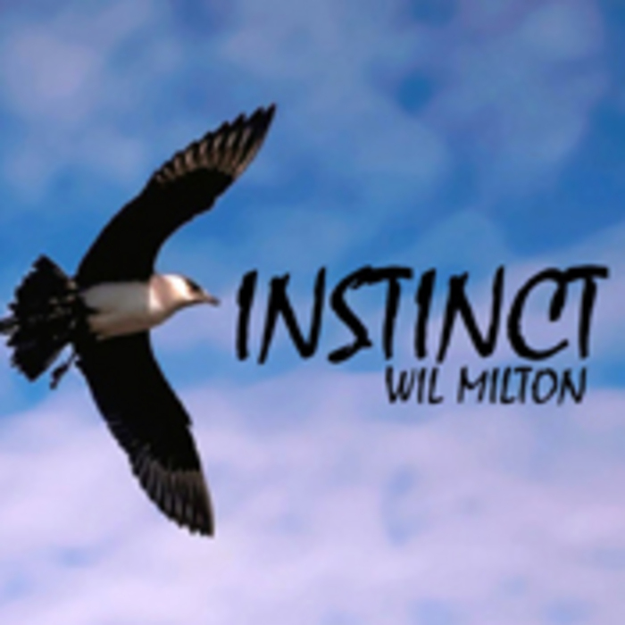 MILTON, Wil - Instinct