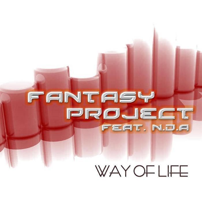 FANTASY PROJECT feat NDA - Way Of Life